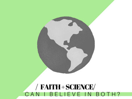 Christianity & Science: Can I Believe in Both?