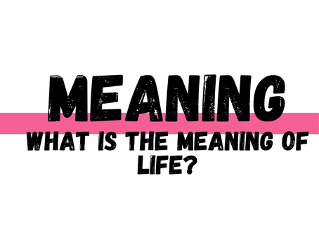 What is the Meaning of it All?