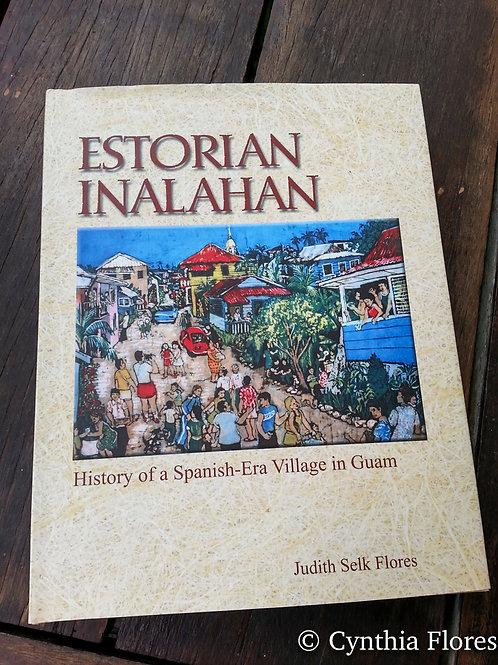 The Story of Inarajan; Estorian Inalahan