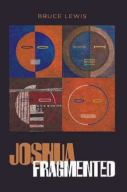 Joshua Fragmented