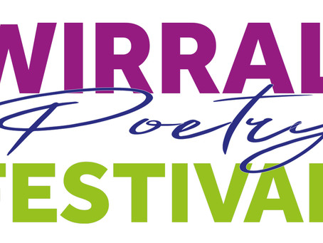 Wirral Poetry Festival and other news!