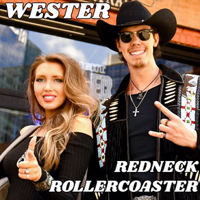 """COUNTRY DUO WESTER RELEASES DEBUT SINGLE """"REDNECK ROLLERCOASTER"""""""