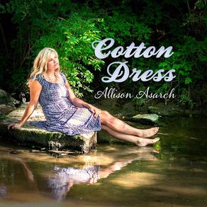 "ALLISON ASARCH RELEASES NEW SINGLE ""COTTON DRESS"""