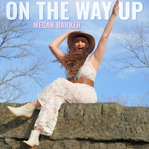 """MEGAN BARKER IS """"ON THE WAY UP"""" WITH HER NEW SINGLE"""