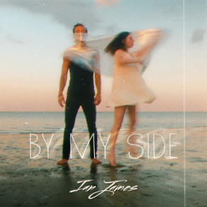 """IAN JAMES RELEASES NEW SINGLE """"BY MY SIDE"""""""