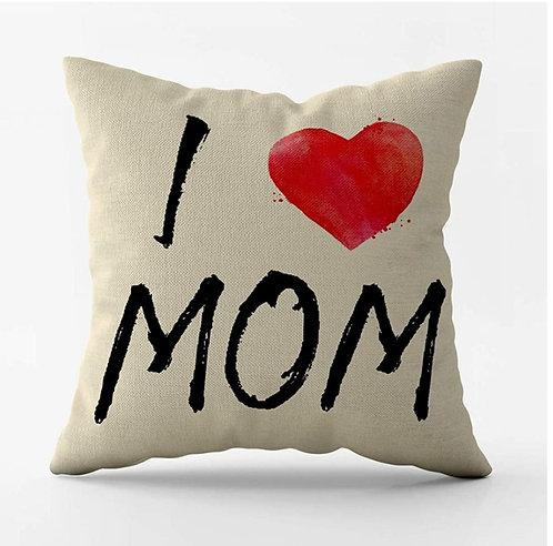 I Love Mom Pillow