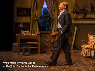 Who's Afraid of Virginia Woolfe at The Tobin Center for the Performing Arts