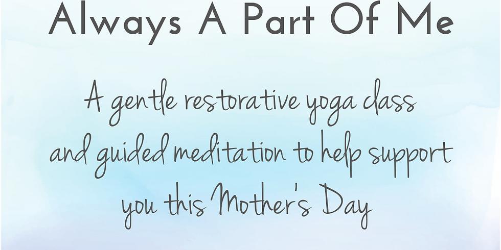 """Always A Part Of Me"" yoga practice"