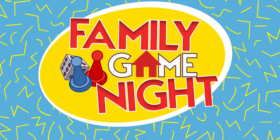 Family Game Night - May