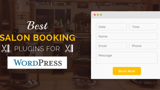 Best Salon Booking Plugins for WordPress