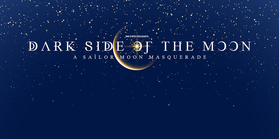 POSTPONED: Dark Side Of The Moon - Sailor Moon Masquerade Ball