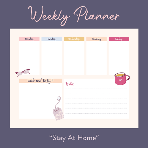 """""""Stay at Home"""" - Weekly Planner"""