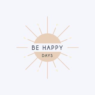 Be Happy Days