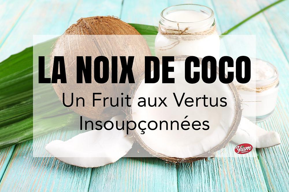 noix de coco super aliment