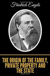 Origins of the Family, Private Property and the State