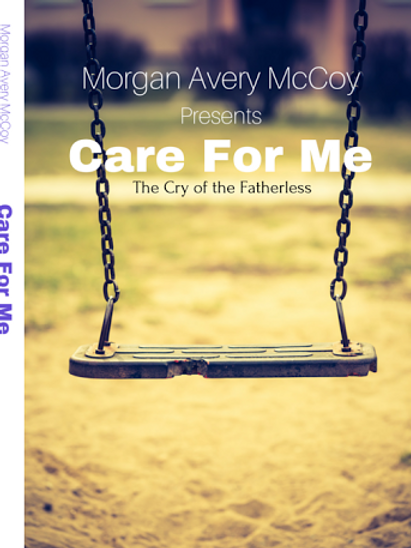 Care For Me The Cry of the Fatherless DVD