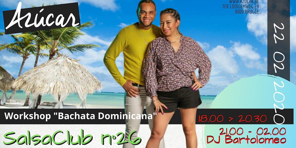 Workshop Bachata Dominicana & Salsa Club