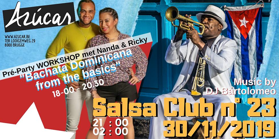 SalsaClub 23 + Workshop Bachata Dominicana