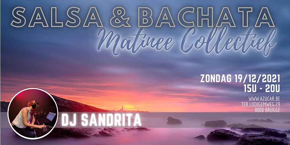 Salsa&Bachata Matinée Collectief