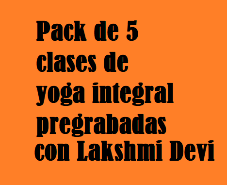 Pack de 5 videoclases de Yoga integral Pregrabadas