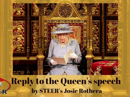 STEER's reply to the Queen's speech - By Josie Rothera