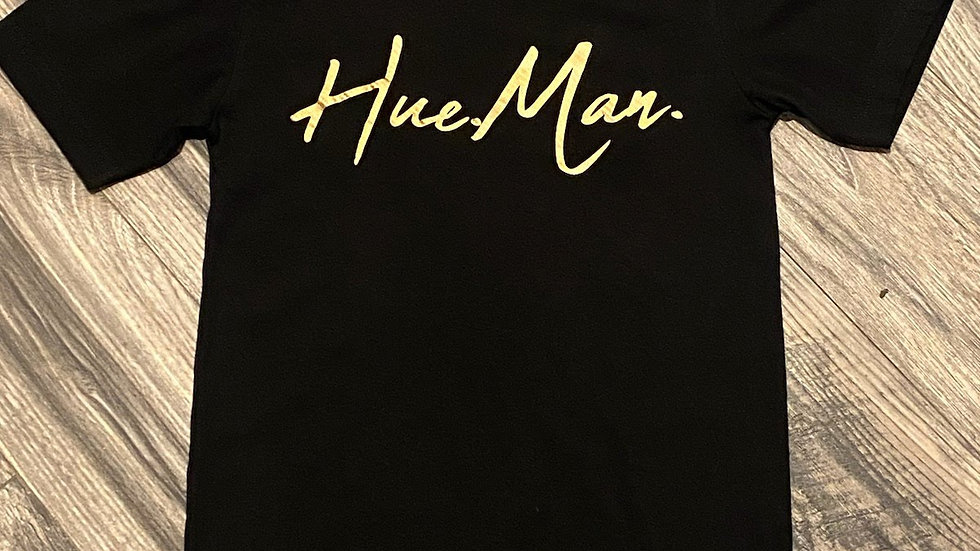 Hue.Man. Shirt (Black w/Gold lettering)