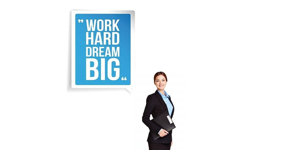 work_hard_dream_big_with_lady_edited.jpg