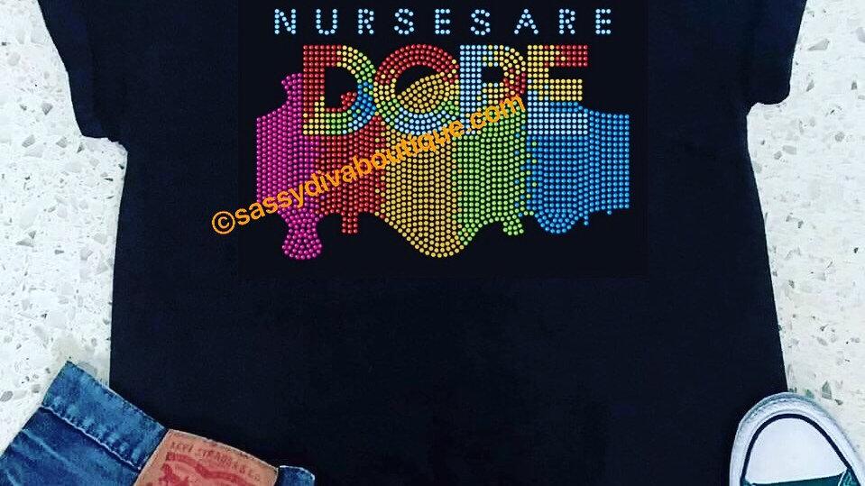 NURSES ARE DOPE Unisex T-Shirt