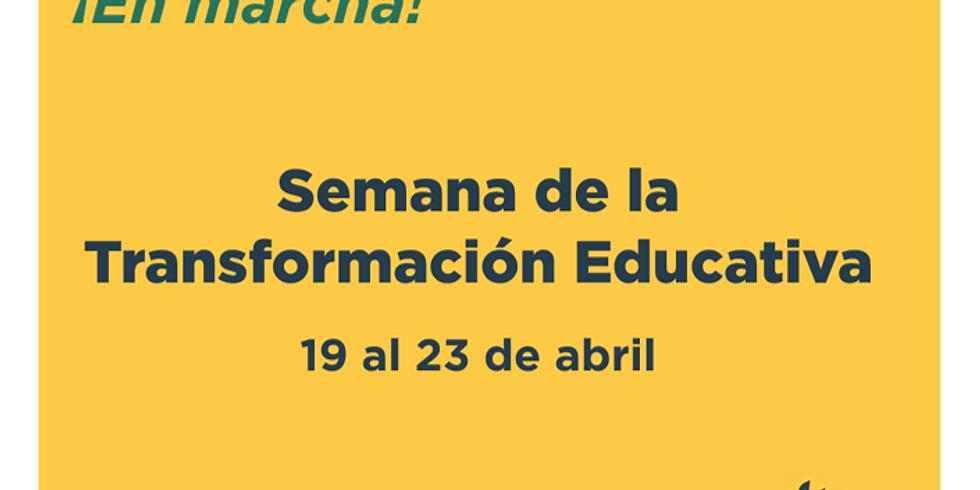 Semana de la Transformación Educativa