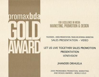 Promax World Gold Award.