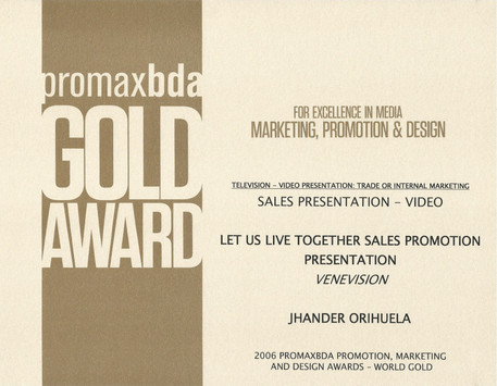 Promax World Gold Award.