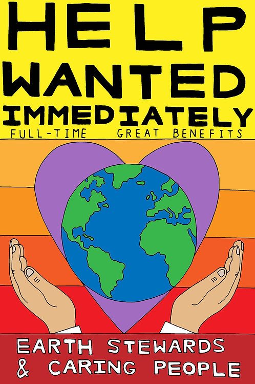Help Wanted Immediately, Art Print