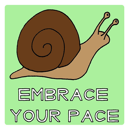 Embrace Your Pace Sticker