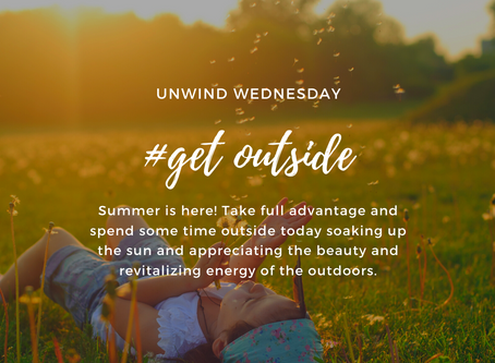 #get outside (Unwind Wednesday)