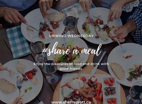 #share a meal (Unwind Wednesday)