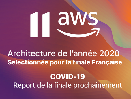 Report de la finale Startup Architecture of the Year 2020 d'Amazon Web Services