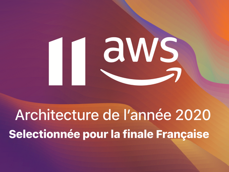 Eleven Life sélectionnée parmi les 8 finalistes du Amazon (AWS) Architecture of the Year 2020