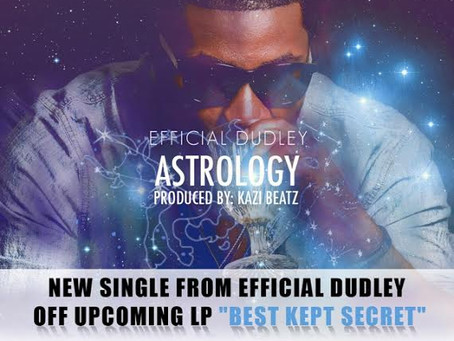 Download Efficial Dudley Dudley New Single Astrology on iTunes NOW!