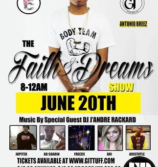 Antonio Breez Live! Faith & Dreams Show