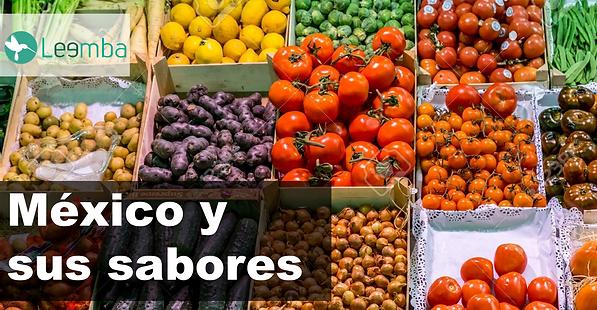 MÉXICO_Y_SUS_SABORES.png