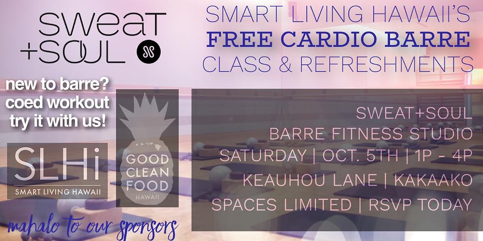 SLHi's Free Cardio-Barre Class & Refreshments