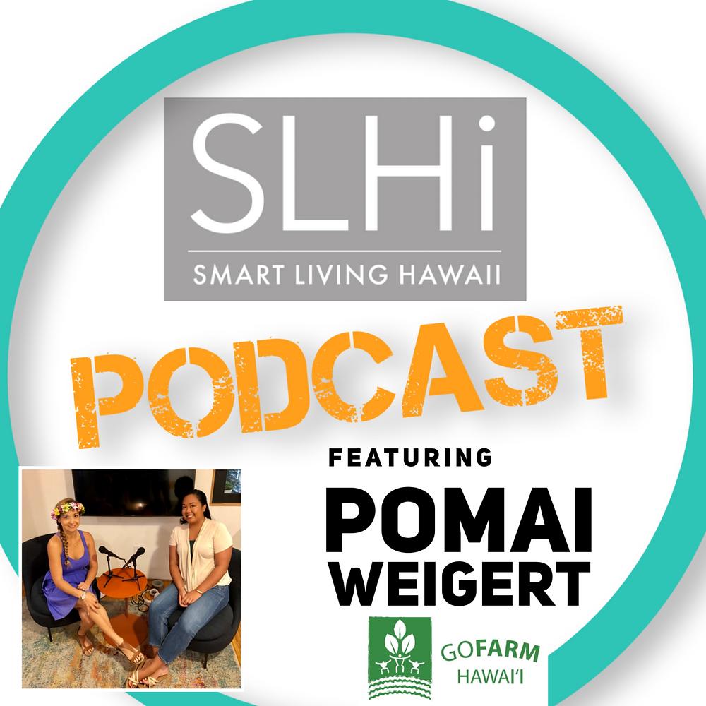 Smart Living Hawaii Podcast