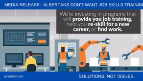 Albertans don't want job skills training.
