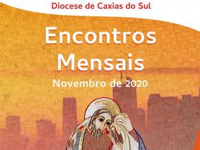 Diocese de Caxias do Sul disponibiliza roteiro para oração em família - Novembro 2020