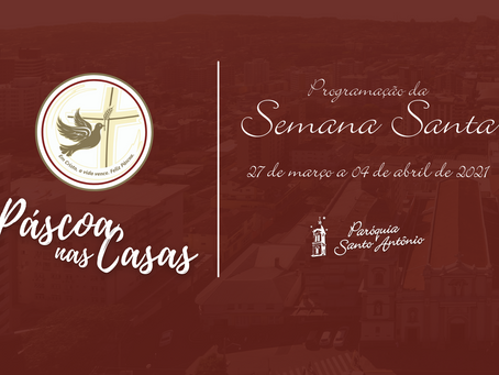 Paróquia Santo Antônio de Bento Gonçalves prepara programação intensa para a Semana Santa 2021