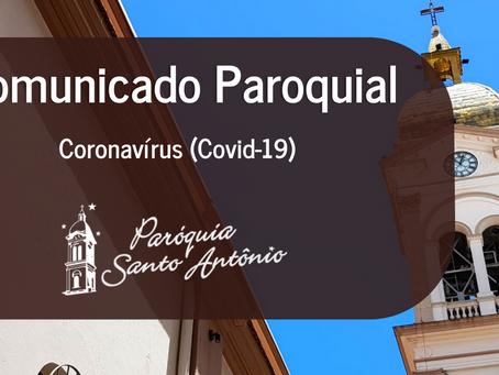 """Comunicado Oficial da Paróquia Santo Antônio - """"bandeira vermelha"""" do Distanciamento Controlado"""