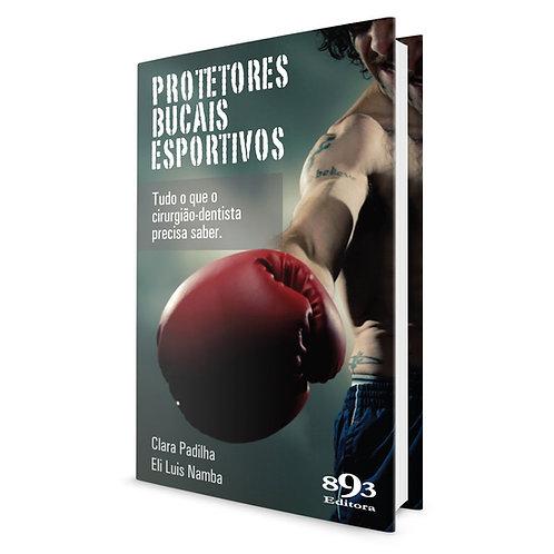 Livro Protetores Bucais Esportivos