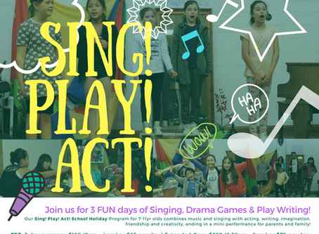 September School Holidays | Sing! Play! Act!