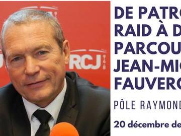 Conférence-De patron du RAID à député: parcours de J.M Fauvergue