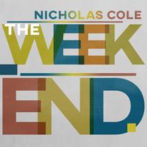 Nicholas Cole - The Weekend